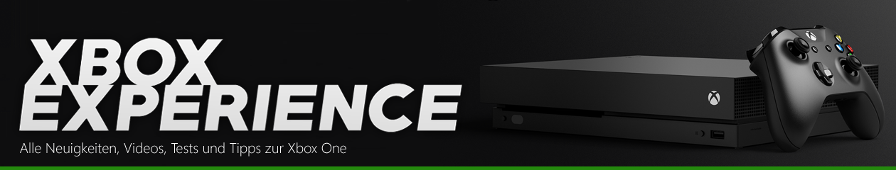 Xbox Experience – Das Xbox ONE Magazin